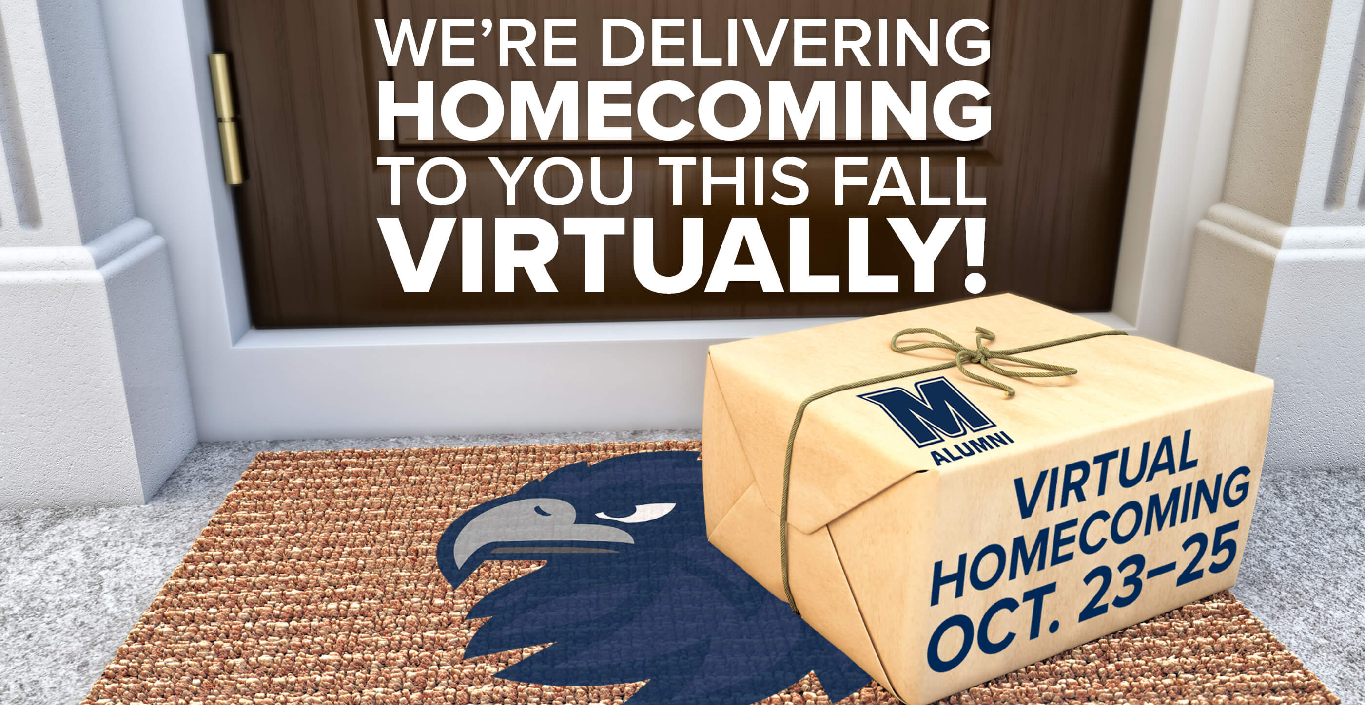 We're Delivering Homecoming to You This Fall, Virtually! Virtual Homecoming Oct. 23-25