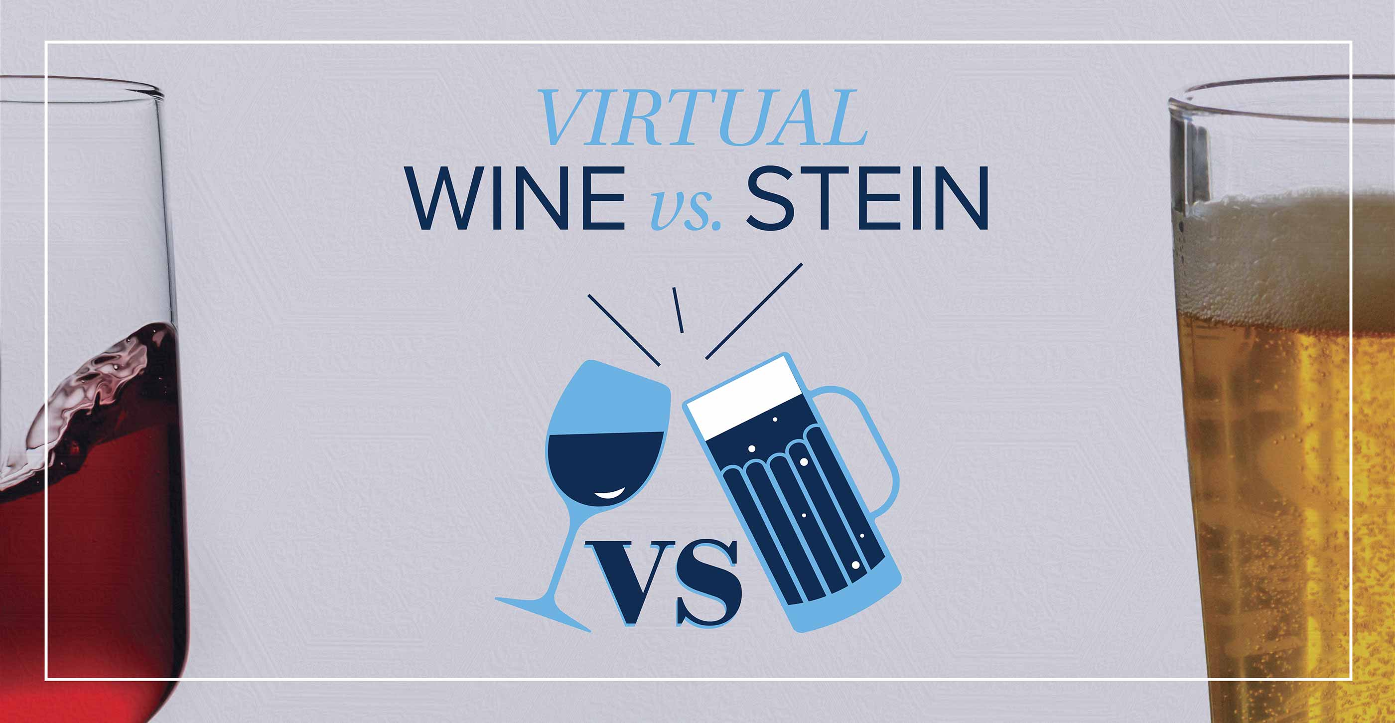 Virtual Wine vs Stein