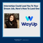 Promotional image for Virtual Webinar: Internships Could Lead You to Your Dream Job: Here's How to Land One