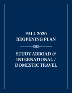 Fall 2020 Reopening Plan for Study Abroad and International/Domestic Travel