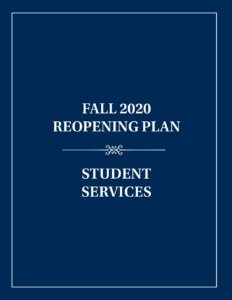 Fall 2020 Reopening Plan for Student Services