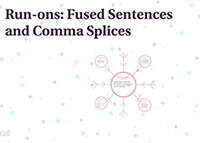 Run-ons Fused Sentences and Comma Splices