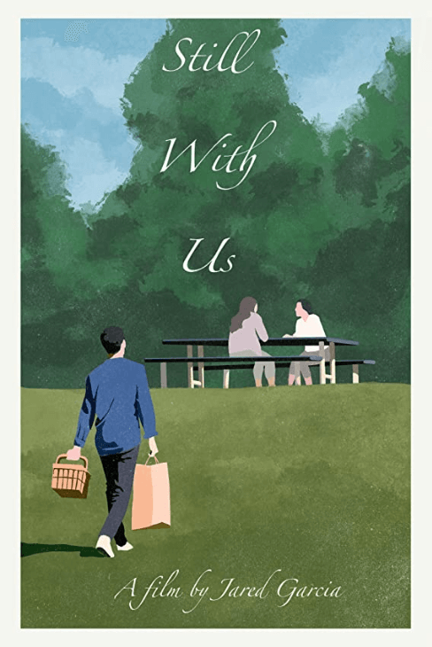 """poster for the film """"Still with us"""""""
