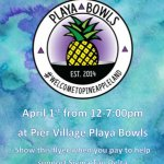 Photo shows poster for The Pier Village Playa Bowls that donated a portion of their proceeds to Sigma Tau Delta.