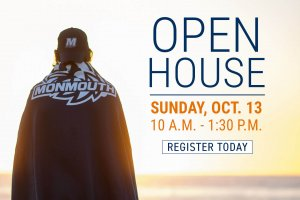 Image Shows Announcement for Open House on Sunday, October 13, 2019 at Monmouth University. Click to register online.
