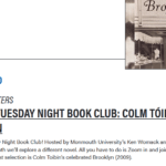 Photo image of event listing for Virtual Tuesday Night Book Club featuring Colm Tóibín's Brooklyn
