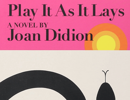 Photo for Virtual Tuesday Night Book Club: Joan Didion's Play It As It Lays