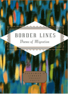 Border Lines: Poems of Migration. Edited by EN Faculty, Michael Waters and Mihaela Moscaliuc.