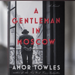 Photo image of book cover for A Gentleman in Moscow
