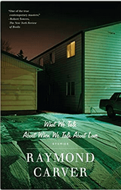 Click or tap image for detailed view: Book cover of Raymond Carver's What We Talk about When We Talk about Love