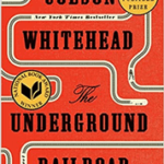 Photo image of book cover for The Underground Railroad