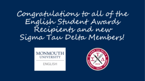 Image displays Congratulations to all of the English Student Awards recipients and new Sigma Delta Tau members