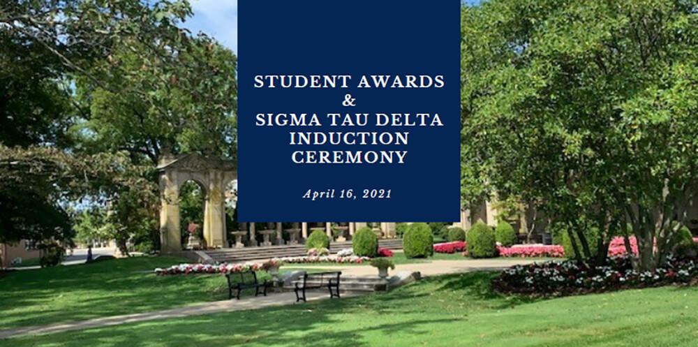 2021 English Awards and Sigma Tau Delta Induction Ceremony