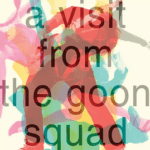 A Visit from the goon squad is written on an image of peopl in multiple bright colors