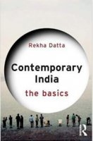 Dr. Datta's latest book, Contemporary India: The Basics, Routledge: New York, London (2017)