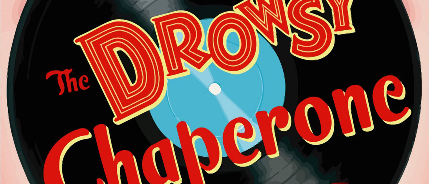 Promo art for The Drowsy Chaperone