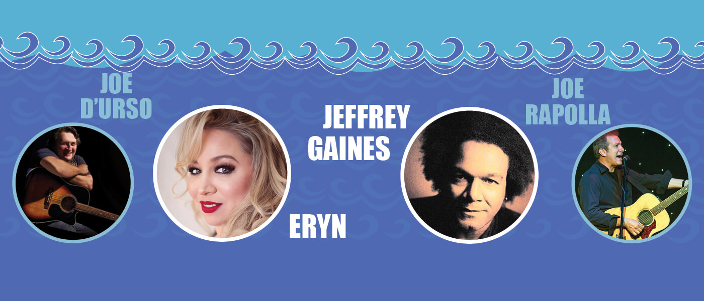 A promotional image for Songwriters by the Sea with Joe D'Urso, Eryn, Jeffrey Gaines and Joe Rapolla