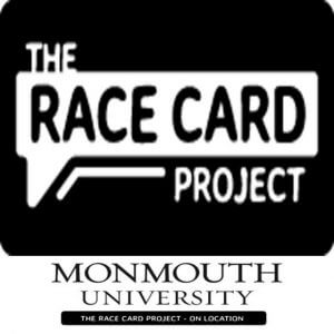 Race Card Project at Monmouth University