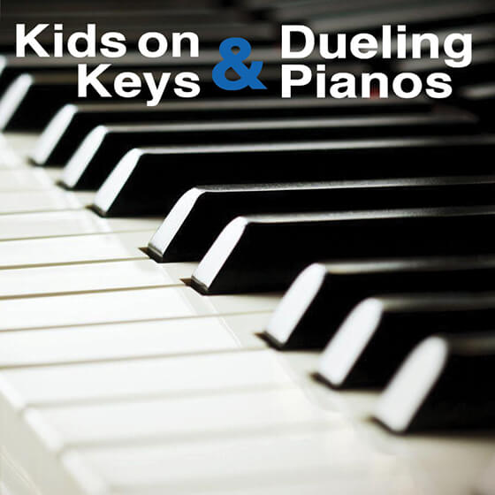 Kids on Keys & Dueling Pianos