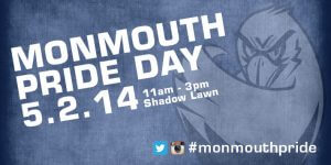 Monmouth University Pride Day - May2, 2014