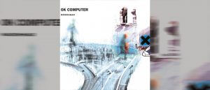 OK Computer by Radiohead