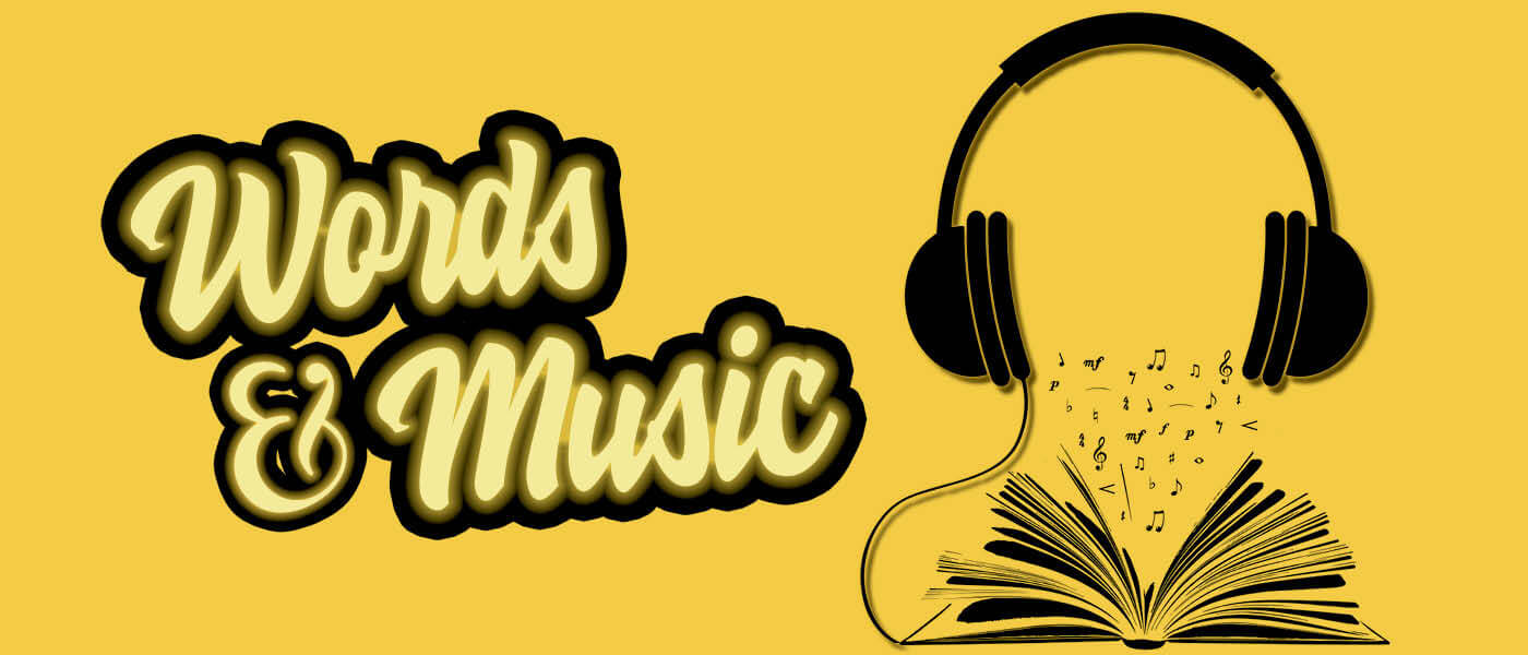 Words and Music promo image (headphones connected to an open book)