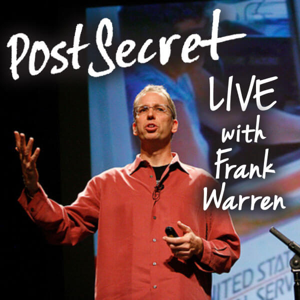 PostSecret LIVE with Frank Warren