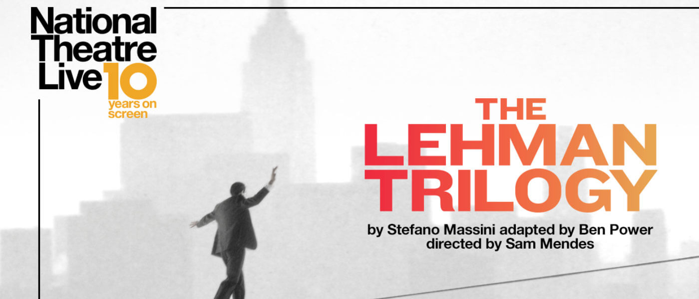 The National Theater: The Lehman Trilogy