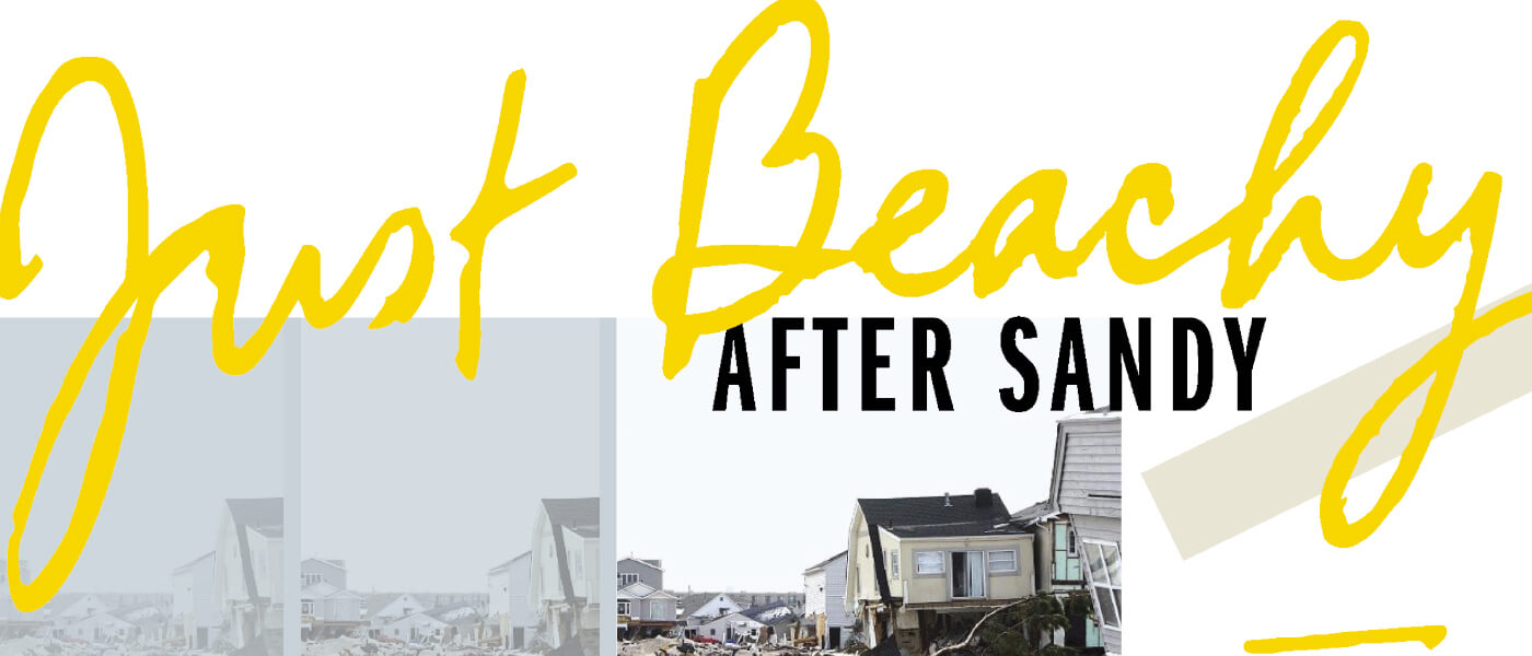 Just Beachy/After Sandy