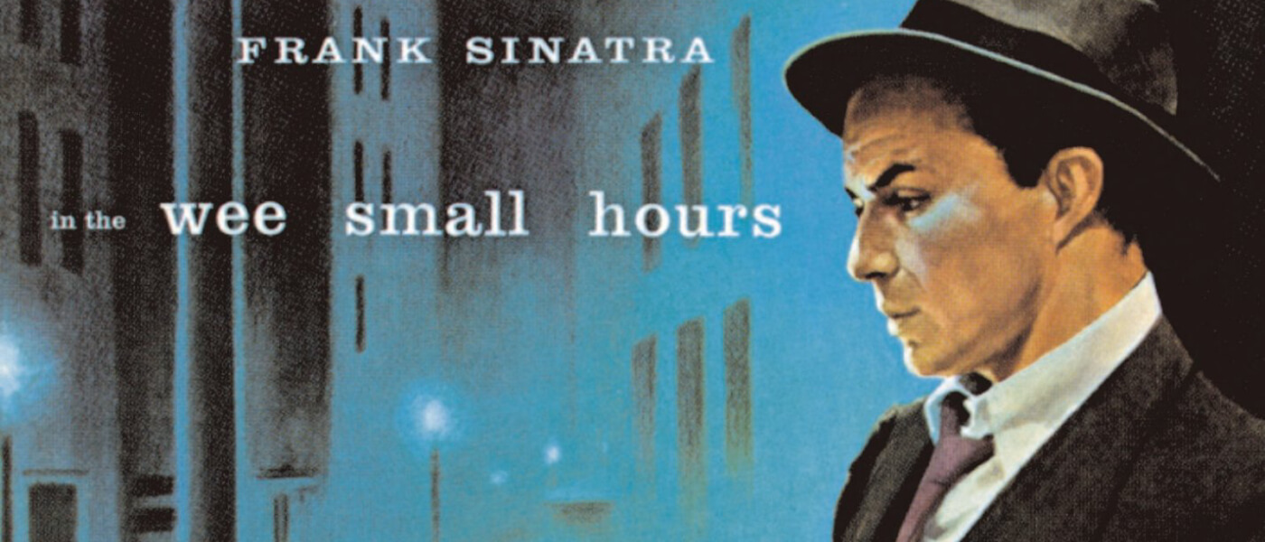 Tuesday Night Record Club: Frank Sinatra's In the Wee Small