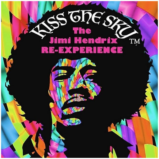 KISS THE SKY -The Jimi Hendrix RE-Experience