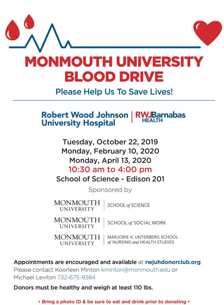 Monmouth University Blood Drive on Tuesday, October 22, 2019 from 10:30 a.m. to 4 p.m. in Edison 201, School of Science