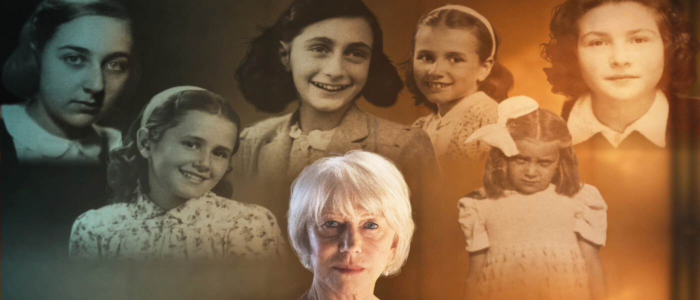 Photographic image shows face of Helen Mirren with various photos Anne Frank and young girls who were taken to concentration camps during World War II