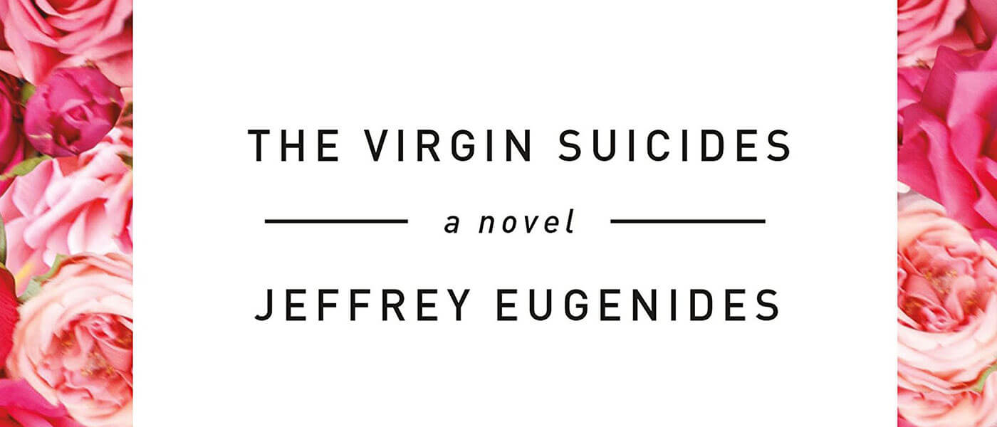 Book cover image for The Virgin Suicides by Jeffrey Eugenides