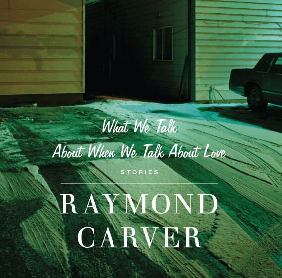 Virtual Tuesday Night Book Club: Raymond Carver's What We Talk about When We Talk about Love