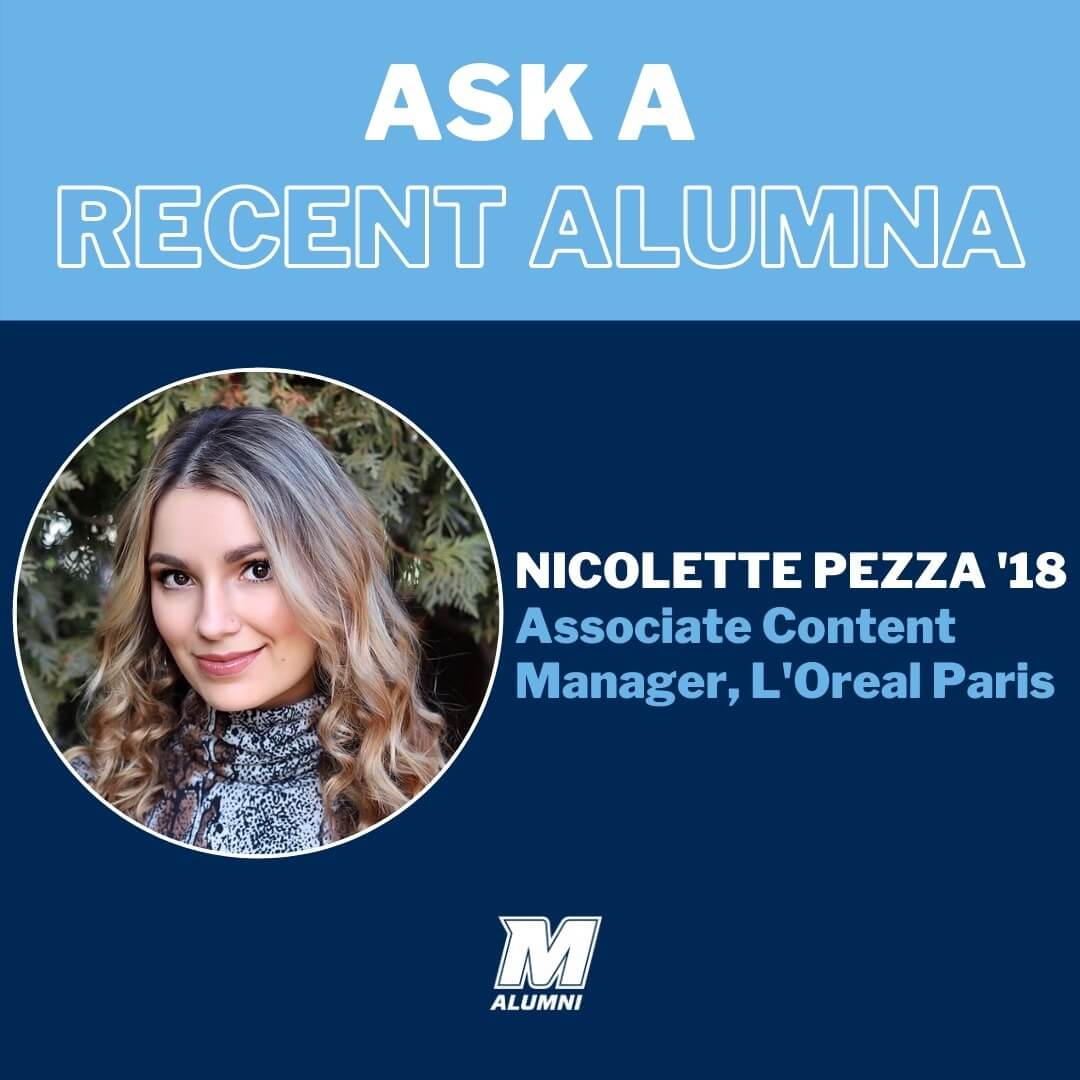Ask a Recent Alumna, Nicolette Pezza '18