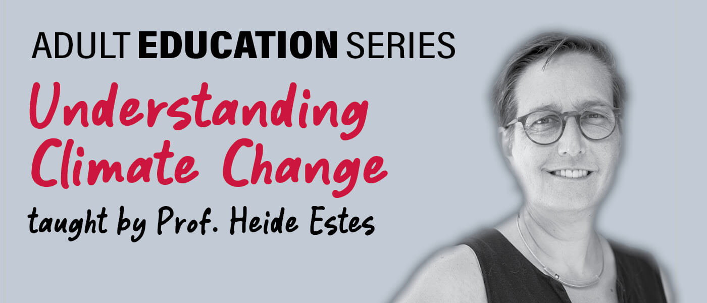 Photo of Professor Heidi Estes who is teaching Understanding Climate Change for the Adult Education Series