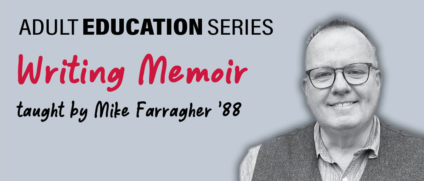 Photo of Mike Farragher, Class of 1988, who is teaching Writing Memoir for the Adult Education Series