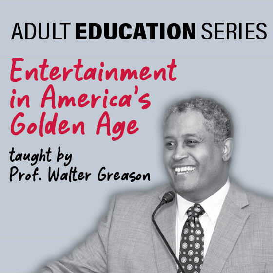 Entertainment in America's Golden Age
