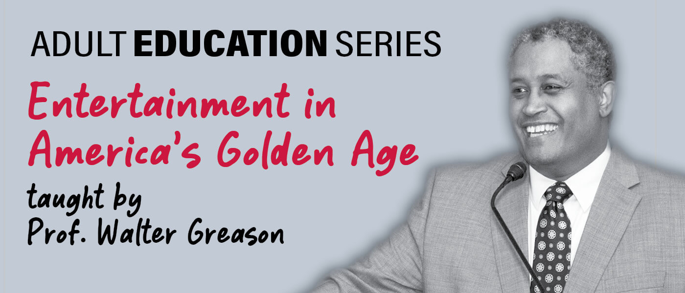 Photo of Professor Walter Greason who is teaching Entertainment in America's Golden Age for the Adult Education Series
