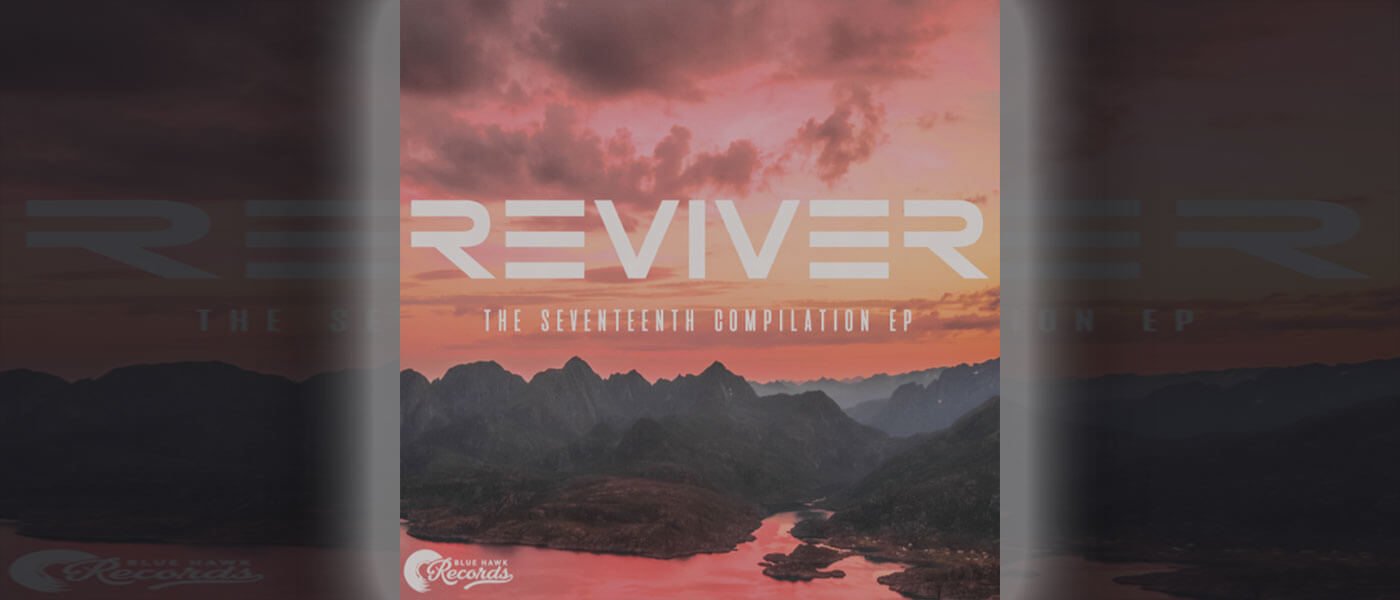 Photo of cover of new release titled Reviver: The Seventeeth Compilation EP