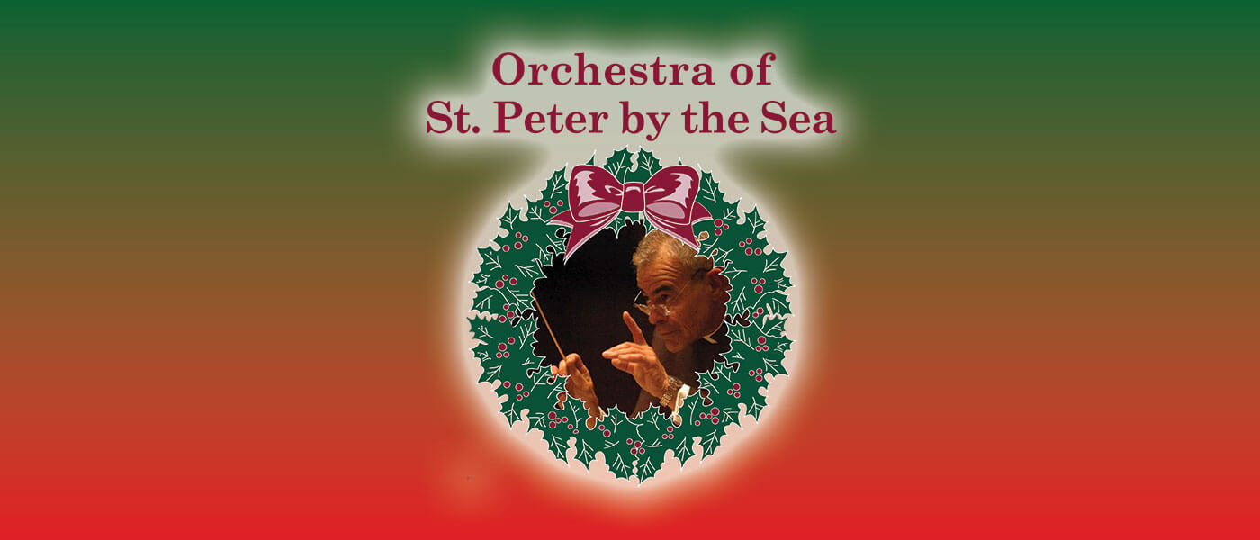 Promotional image for Father Alphonse and The Orchestra of St. Peter by the Sea's Virtual Christmas Concert 2020