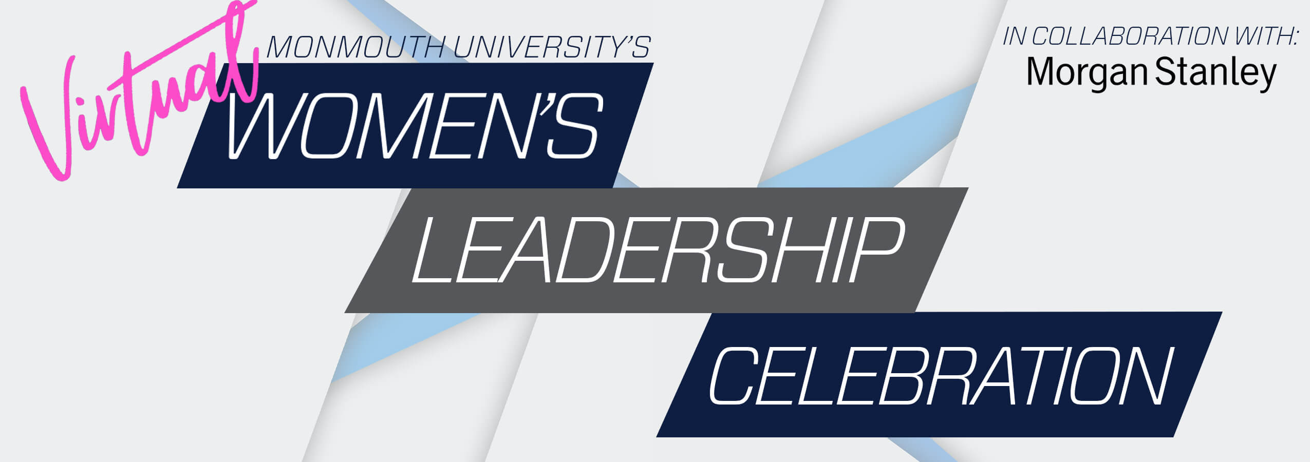 Virtual Women's Leadership Celebration, In Collaboration with Morgan Stanley