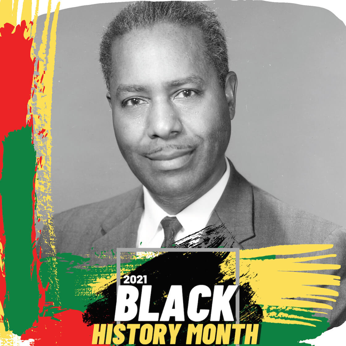 Photo of Robert McAfee, with text reading 2021 Black History Month