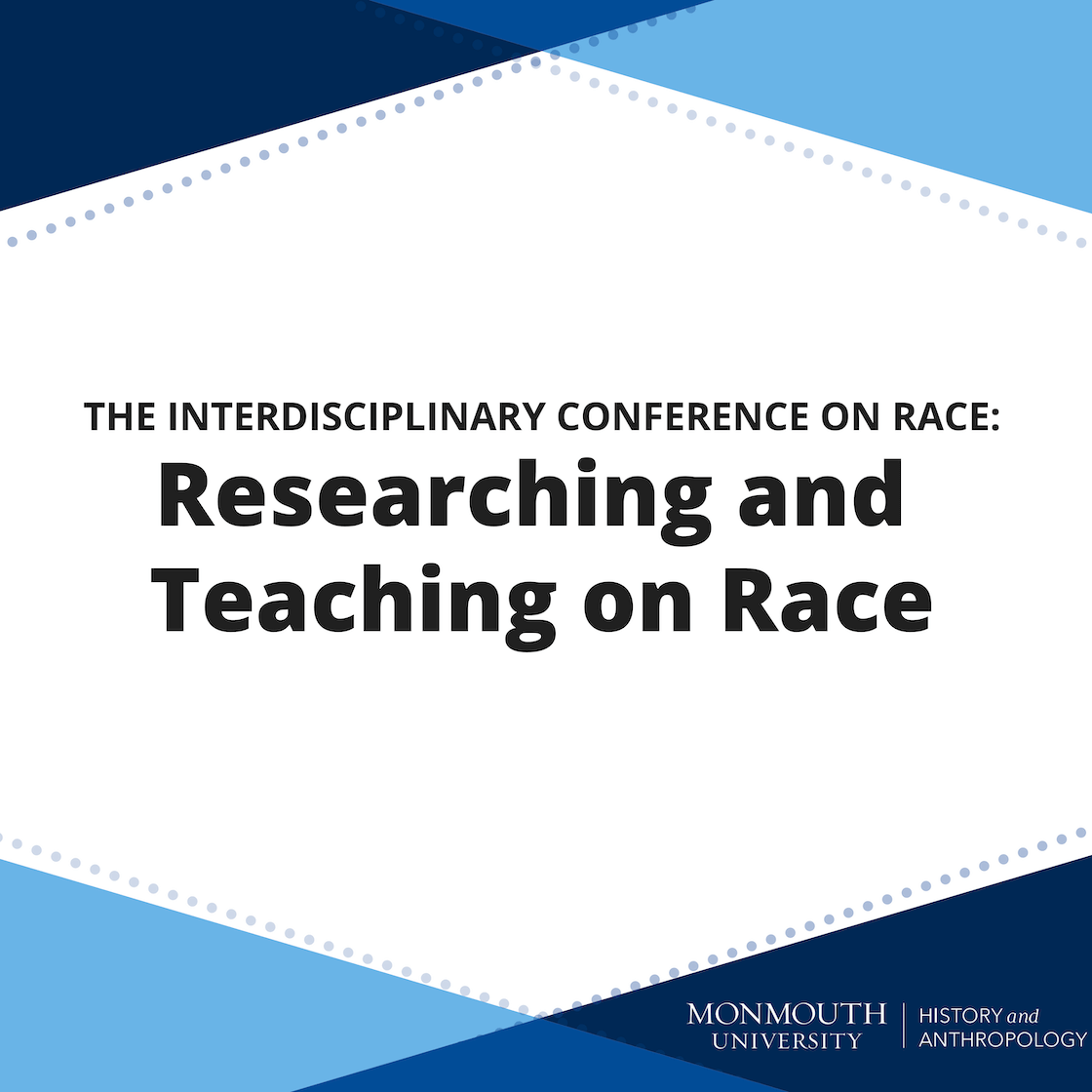 The Interdisciplinary Conference on Race - Researching and Teaching on Race