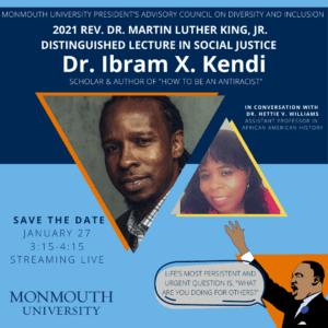 Promotional image for 2020 Rev. Dr. Martin Luther King, Jr. Distinguished Lecture in Social Justice Speaker Dr. Ibram X. Kendi