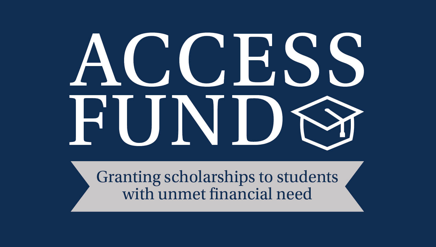 Access Fund, Granting Scholarships to Students with Unmet Financial Need