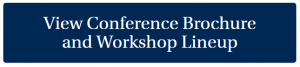 Click button image to view conference brochure and workshop descriptions