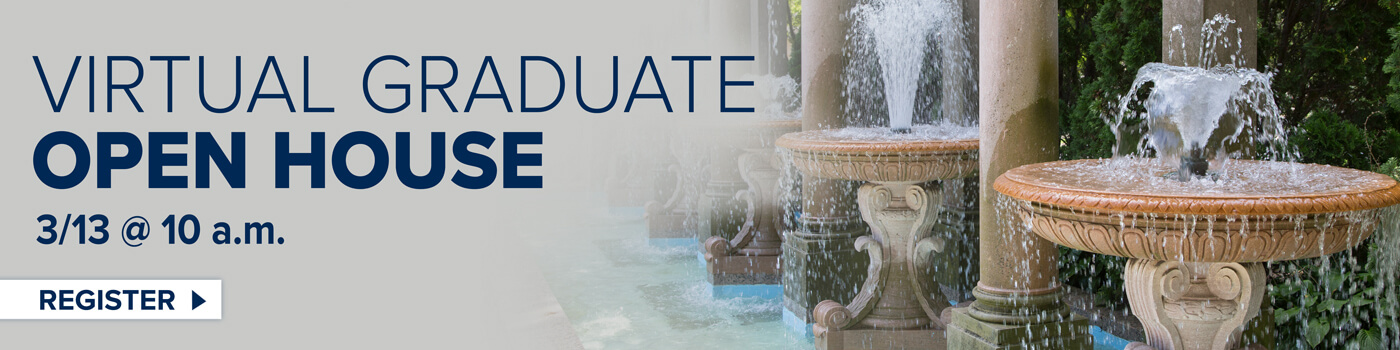 Register for the Virtual Graduate Open House, March 13 at 10 a.m.