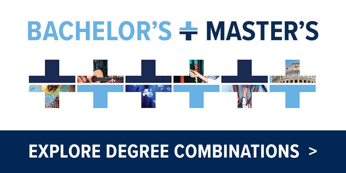 Bachelor's Plus Master's: Explore Degree Combinations